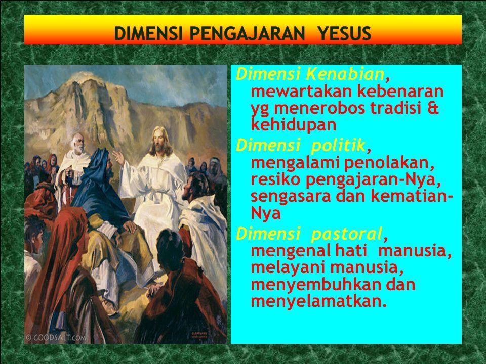DIMENSI PENGAJARAN YESUS