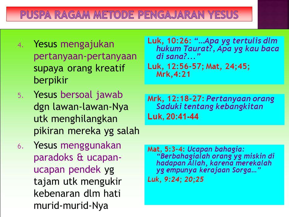 PUSPA RAGAM METODE PENGAJARAN YESUS