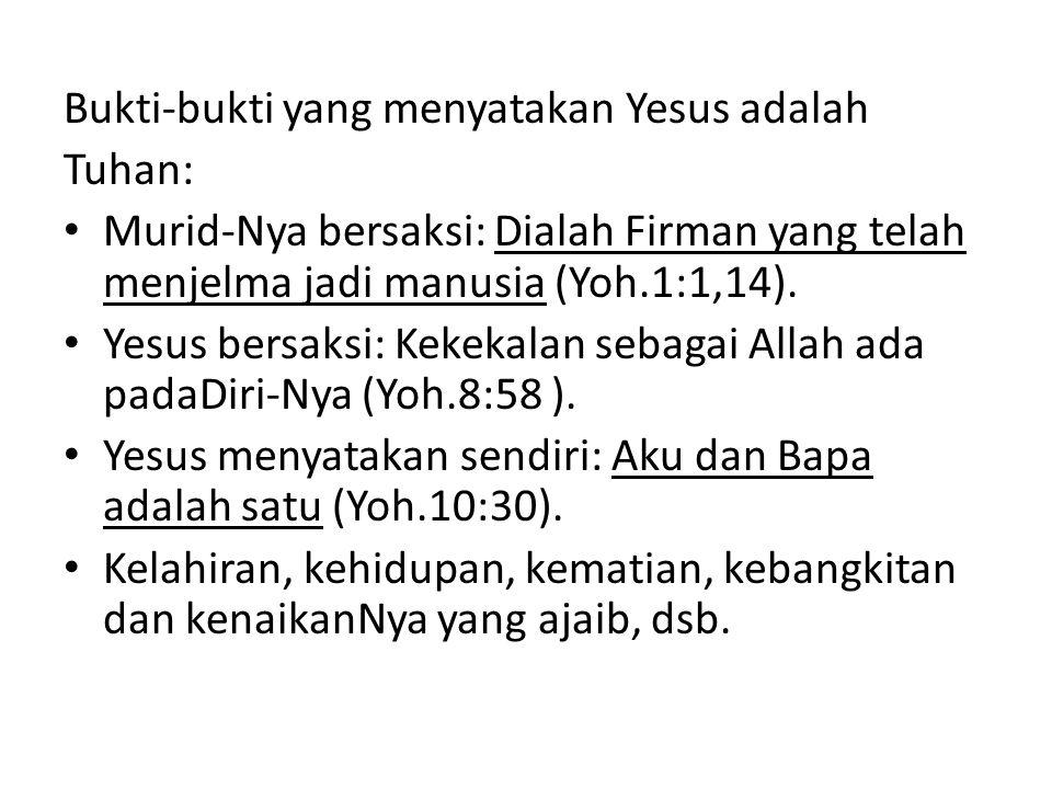 Bukti-bukti yang menyatakan Yesus adalah