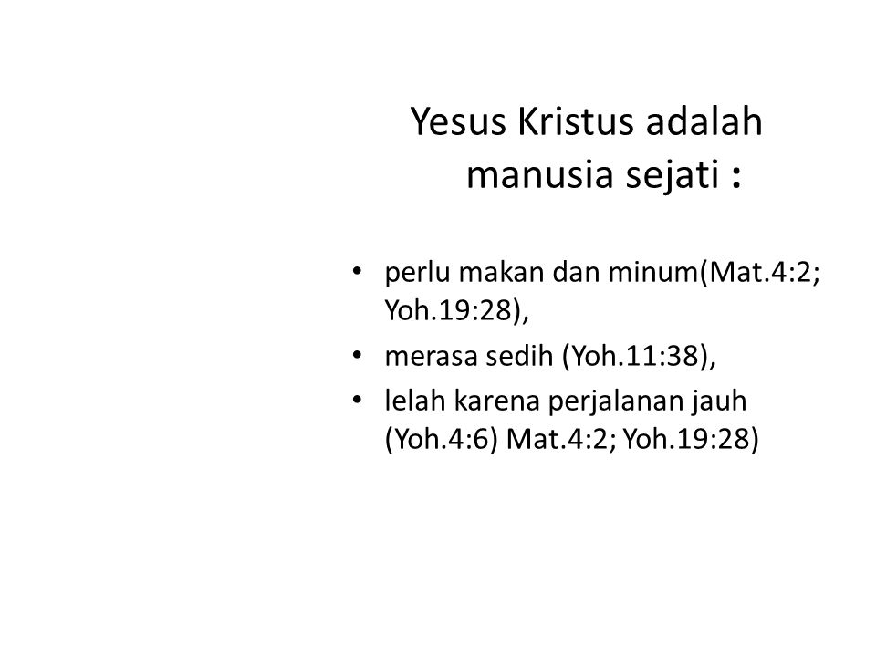 Yesus Kristus adalah manusia sejati :