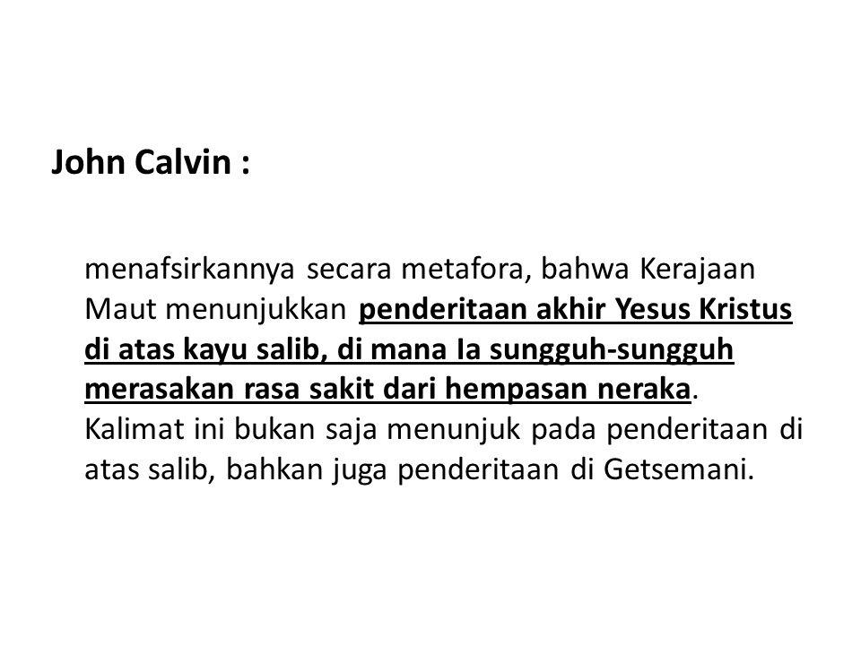 John Calvin :