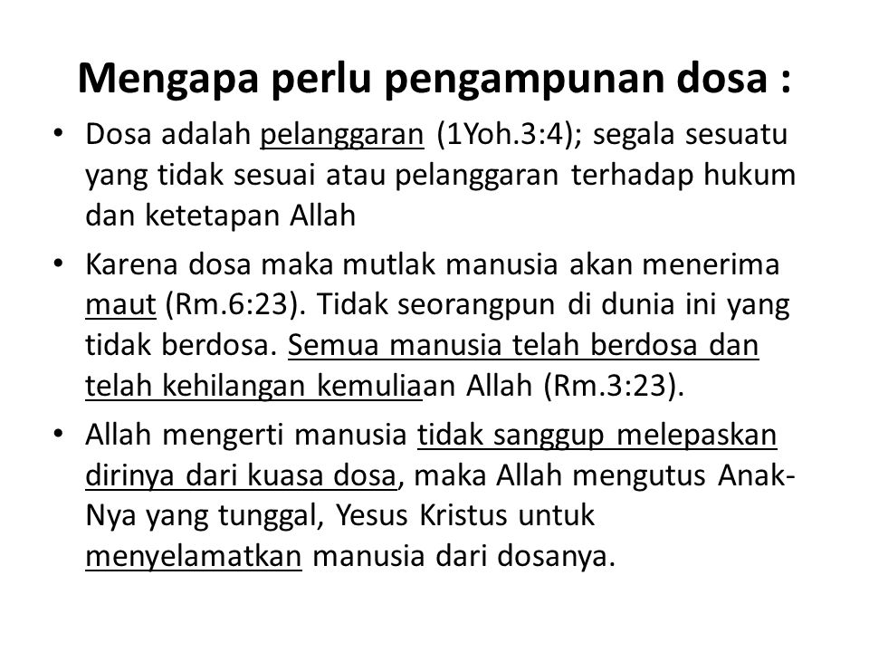 Mengapa perlu pengampunan dosa :