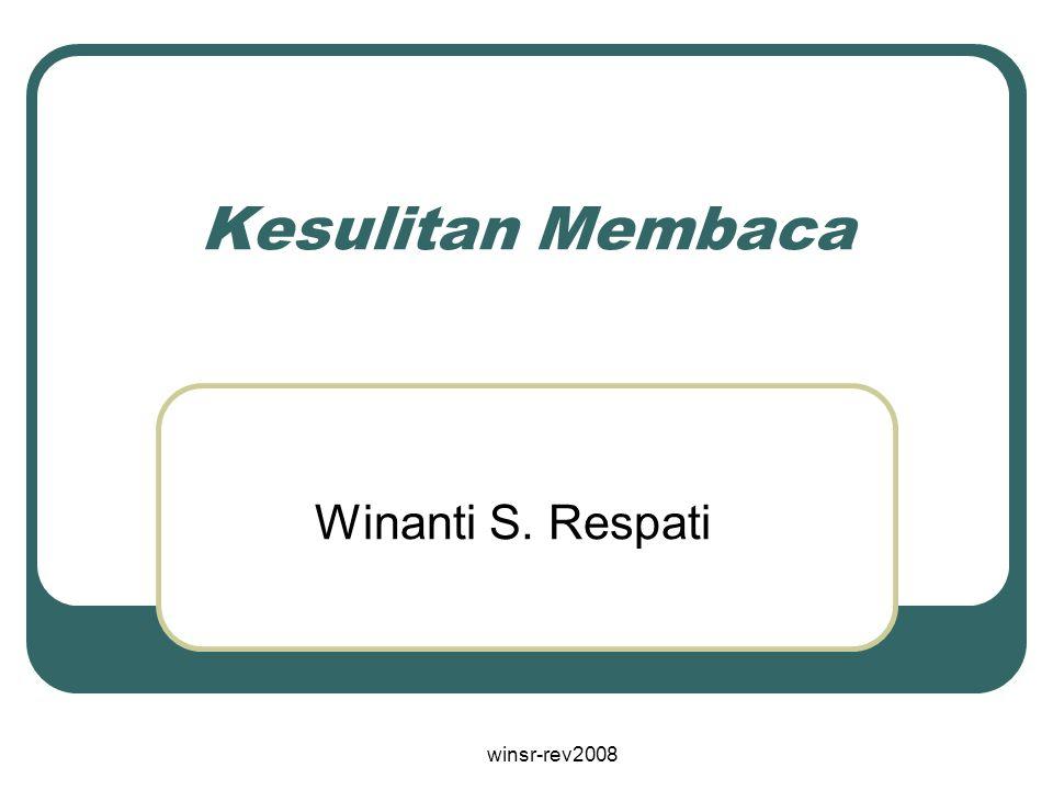 Kesulitan Membaca Winanti S. Respati winsr-rev2008