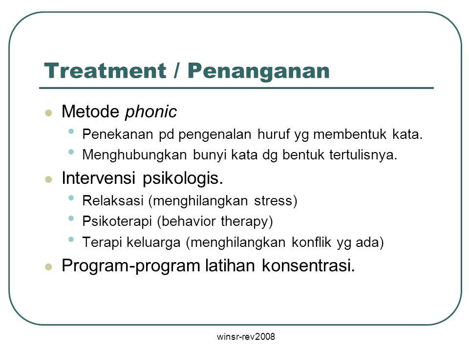Treatment / Penanganan
