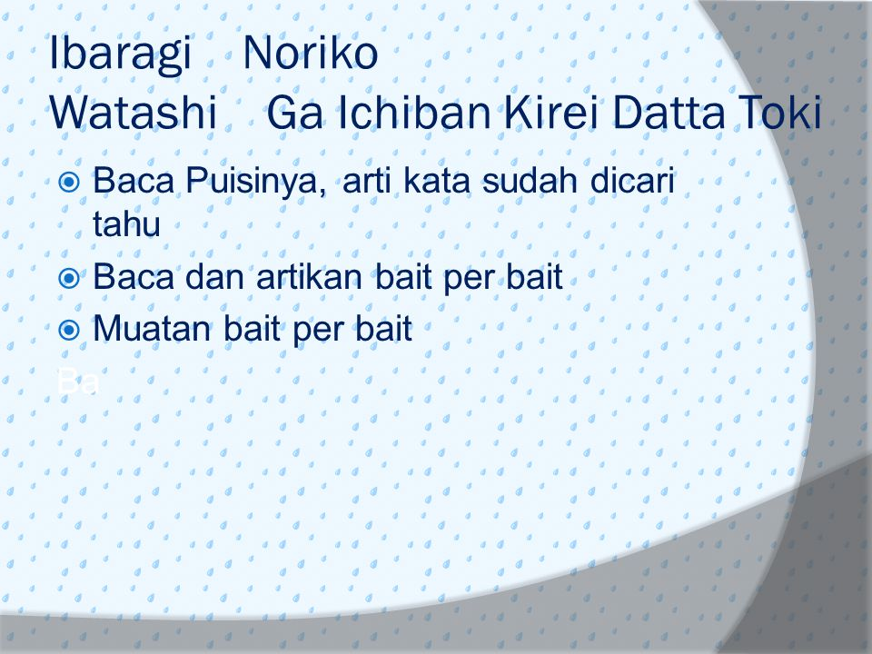Ibaragi Noriko Watashi Ga Ichiban Kirei Datta Toki
