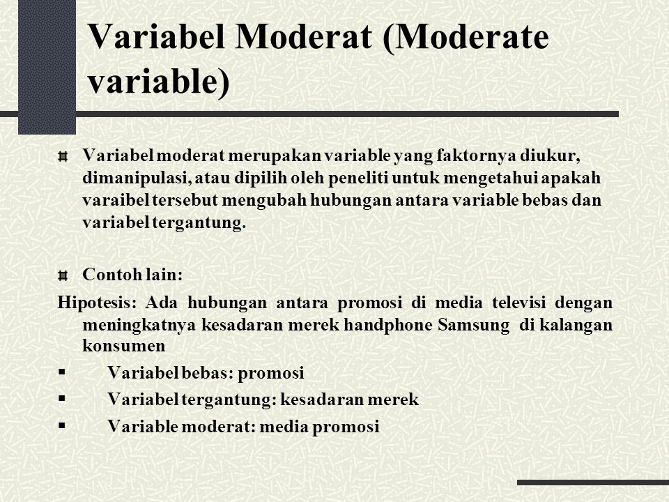Variabel Moderat (Moderate variable)