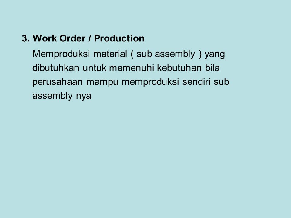 3. Work Order / Production