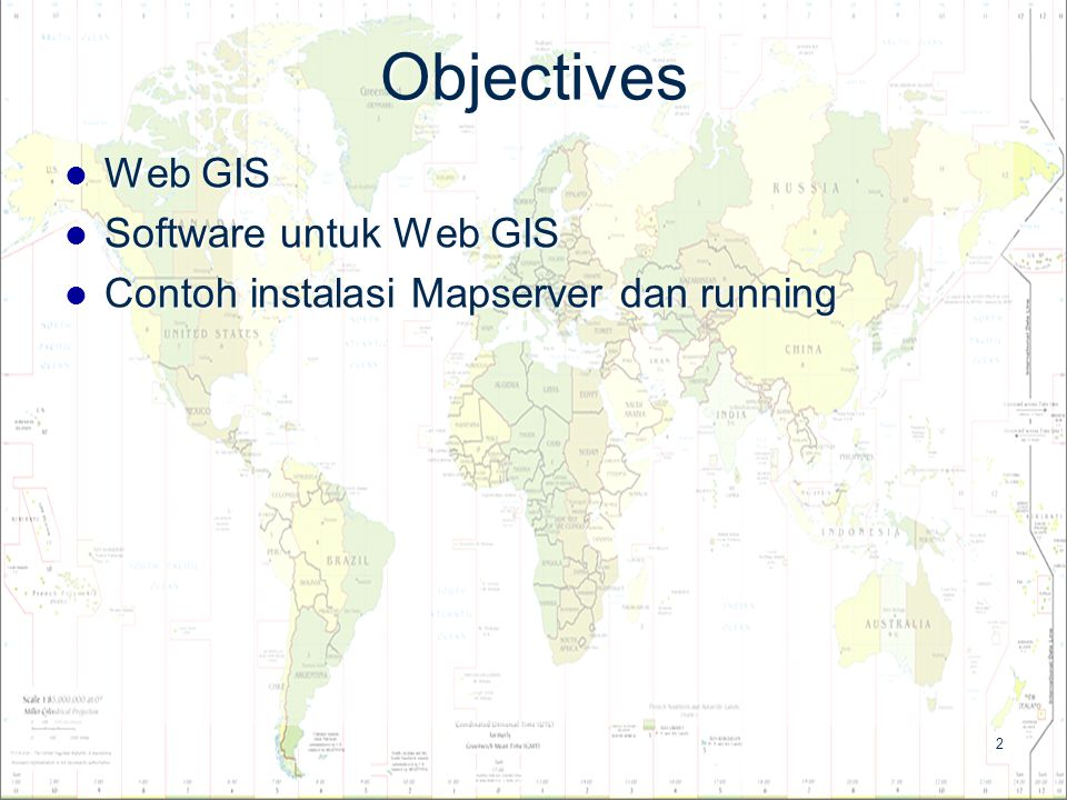 Objectives Web GIS Software untuk Web GIS