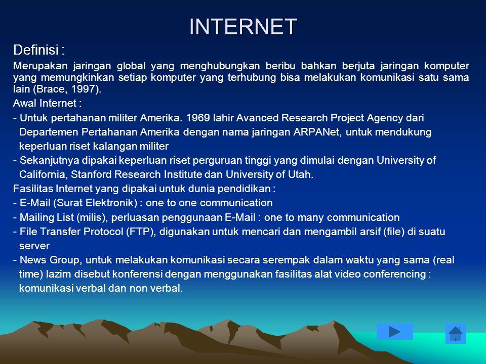 INTERNET Definisi :