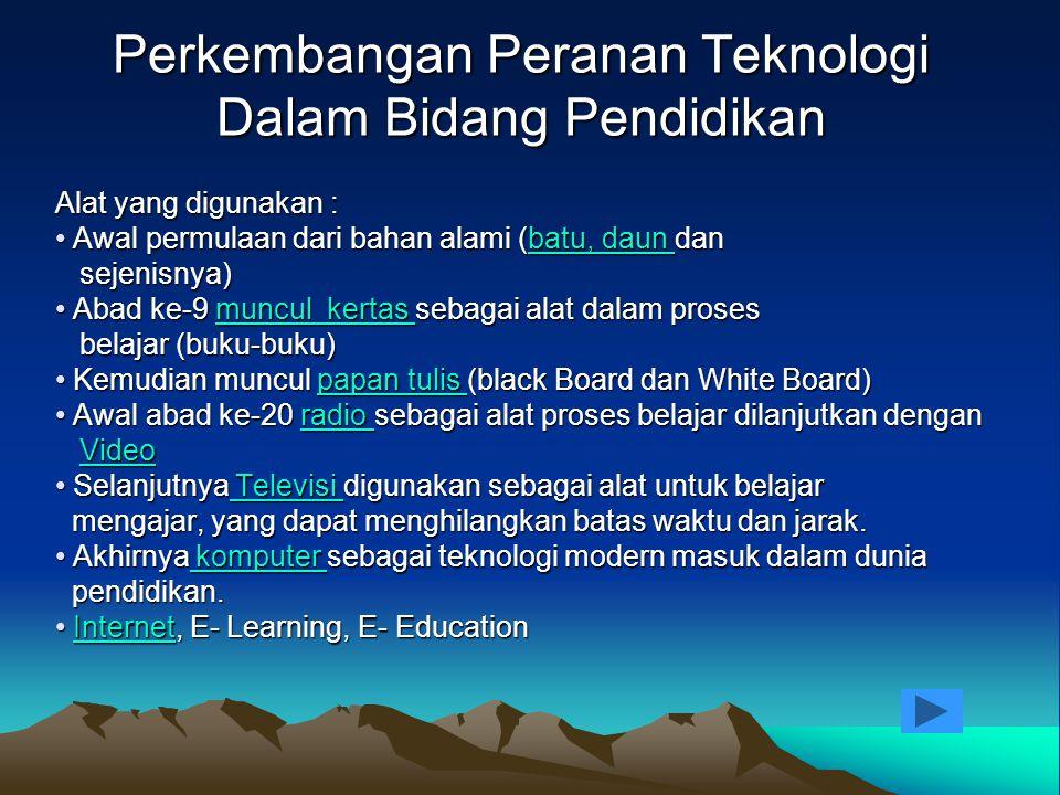 Perkembangan Peranan Teknologi Dalam Bidang Pendidikan