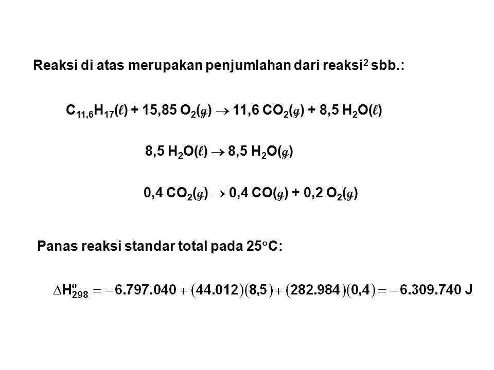 Reaksi di atas merupakan penjumlahan dari reaksi2 sbb.: