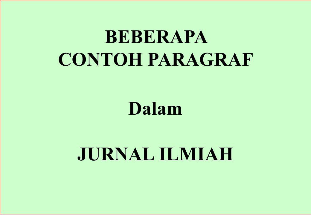 BEBERAPA CONTOH PARAGRAF Dalam JURNAL ILMIAH
