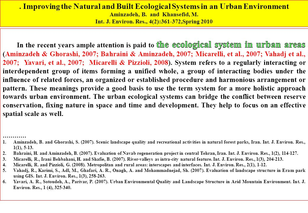 . Improving the Natural and Built Ecological Systems in an Urban Environment