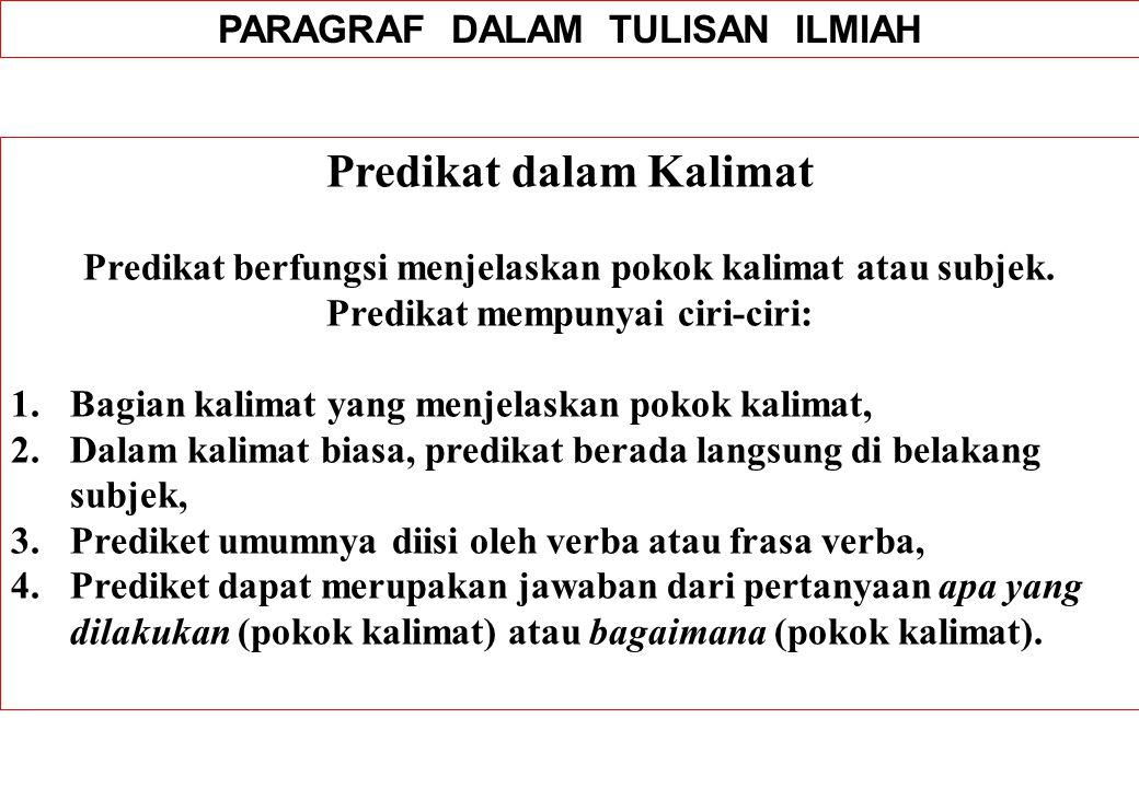 PARAGRAF DALAM TULISAN ILMIAH Predikat dalam Kalimat