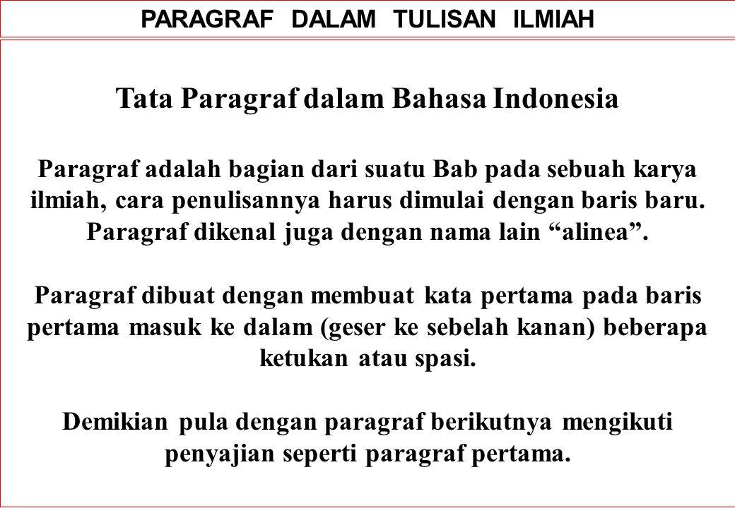 PARAGRAF DALAM TULISAN ILMIAH Tata Paragraf dalam Bahasa Indonesia