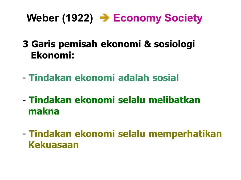Weber (1922)  Economy Society