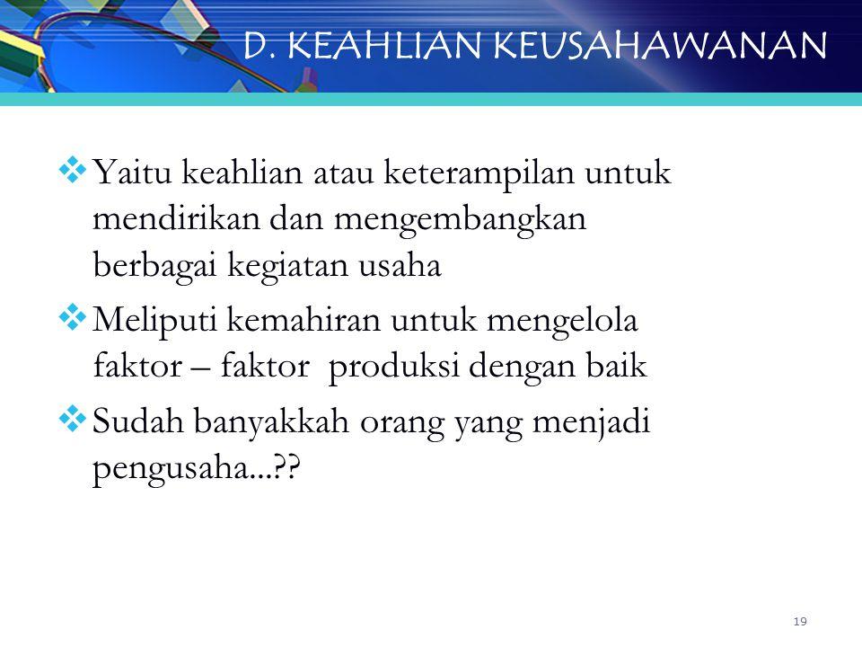 D. KEAHLIAN KEUSAHAWANAN