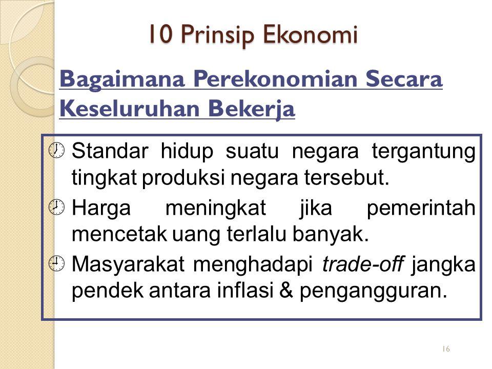 10 Prinsip Ekonomi Bagaimana Perekonomian Secara Keseluruhan Bekerja