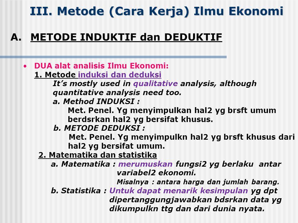 III. Metode (Cara Kerja) Ilmu Ekonomi