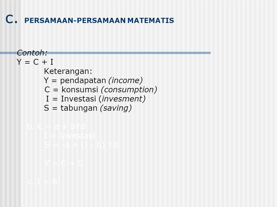 c. PERSAMAAN-PERSAMAAN MATEMATIS