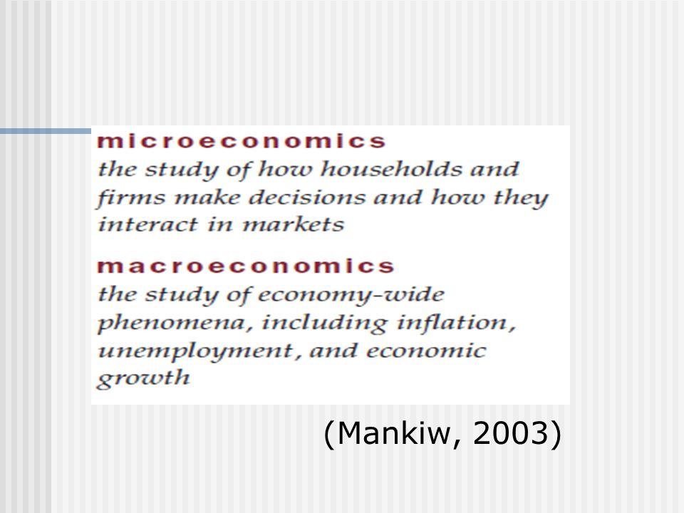 (Mankiw, 2003)