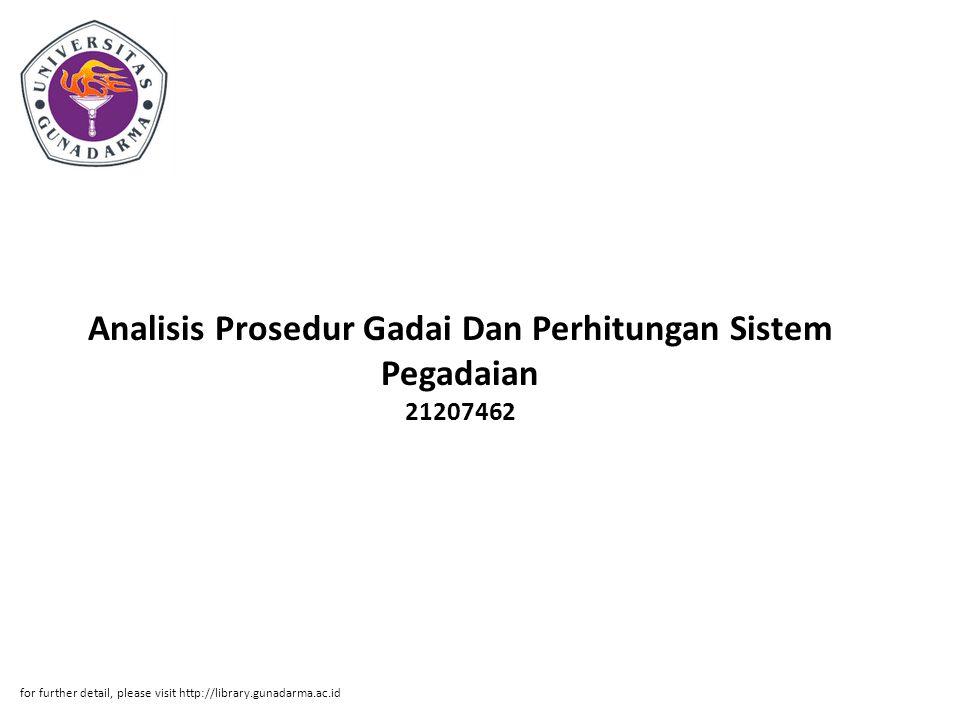 Analisis Prosedur Gadai Dan Perhitungan Sistem Pegadaian 21207462