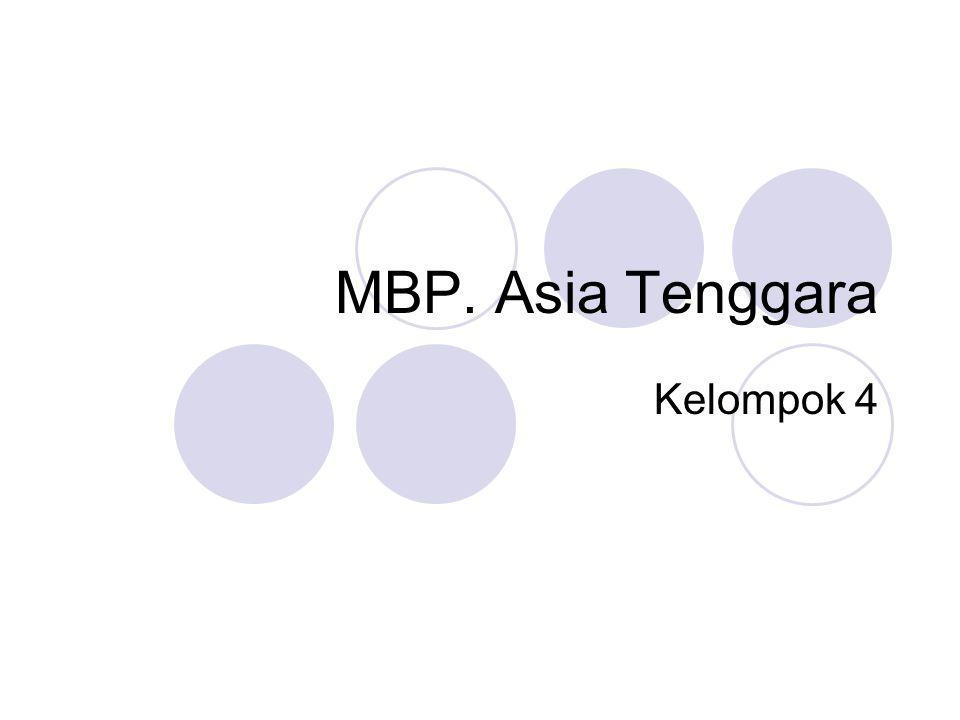 MBP. Asia Tenggara Kelompok 4