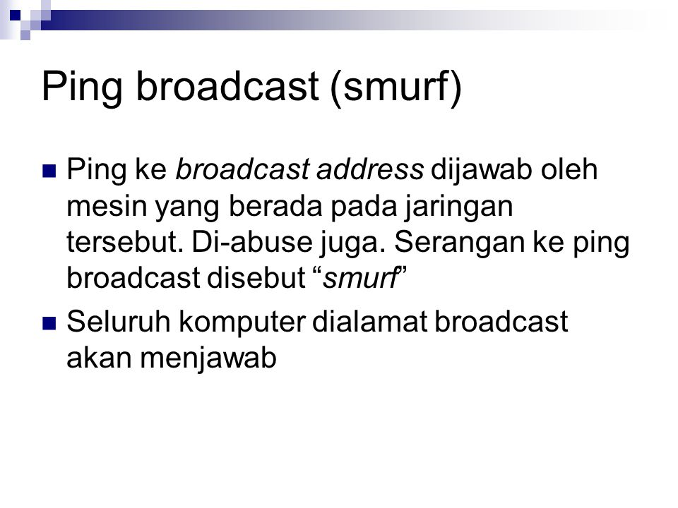 Ping broadcast (smurf)