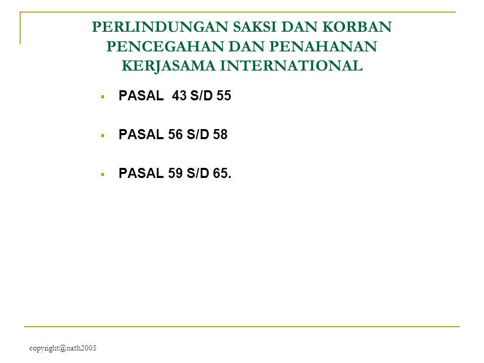 PERLINDUNGAN SAKSI DAN KORBAN PENCEGAHAN DAN PENAHANAN KERJASAMA INTERNATIONAL