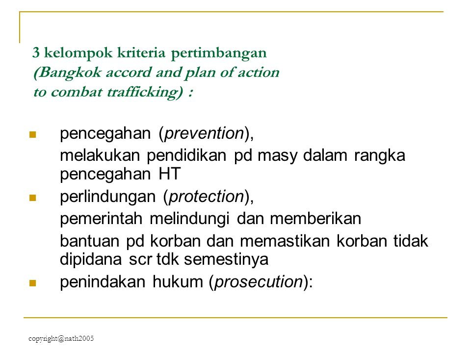 pencegahan (prevention),