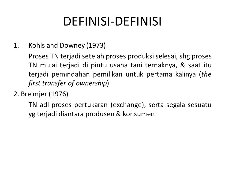 DEFINISI-DEFINISI Kohls and Downey (1973)