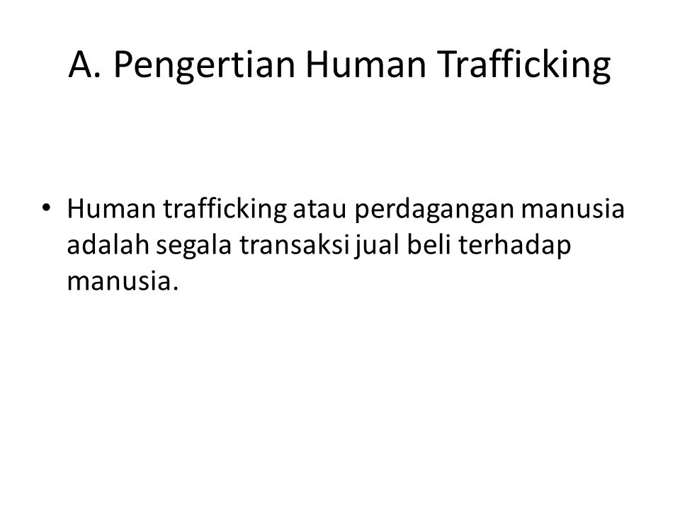 A. Pengertian Human Trafficking