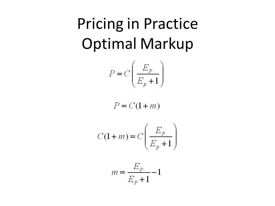 Pricing in Practice Optimal Markup
