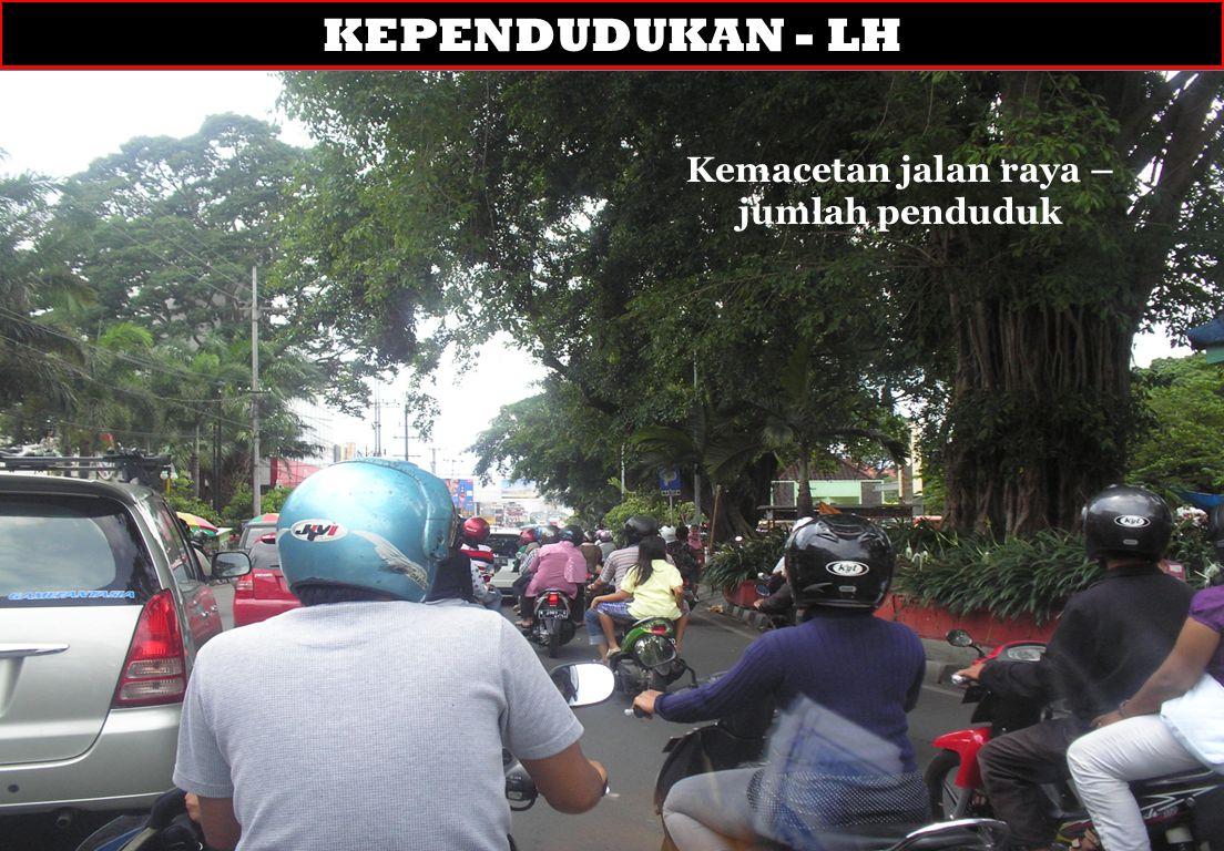 Kemacetan jalan raya – jumlah penduduk