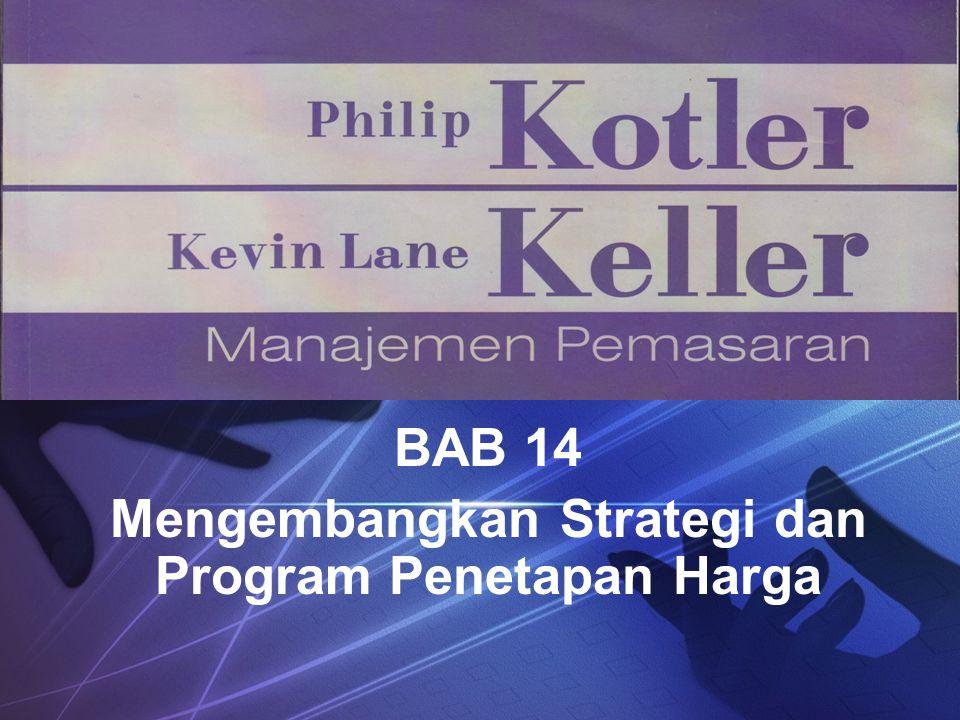 BAB 14 Mengembangkan Strategi dan Program Penetapan Harga