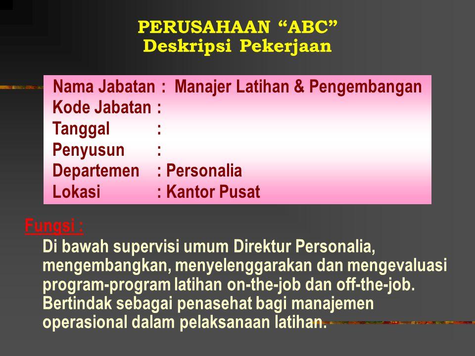 PERUSAHAAN ABC Deskripsi Pekerjaan
