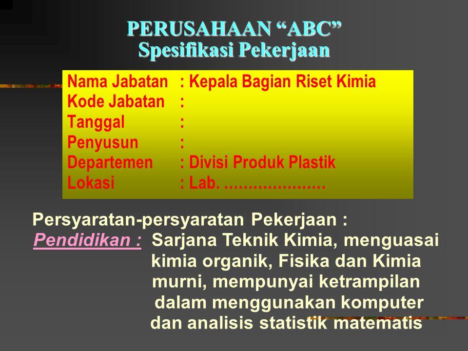 PERUSAHAAN ABC Spesifikasi Pekerjaan