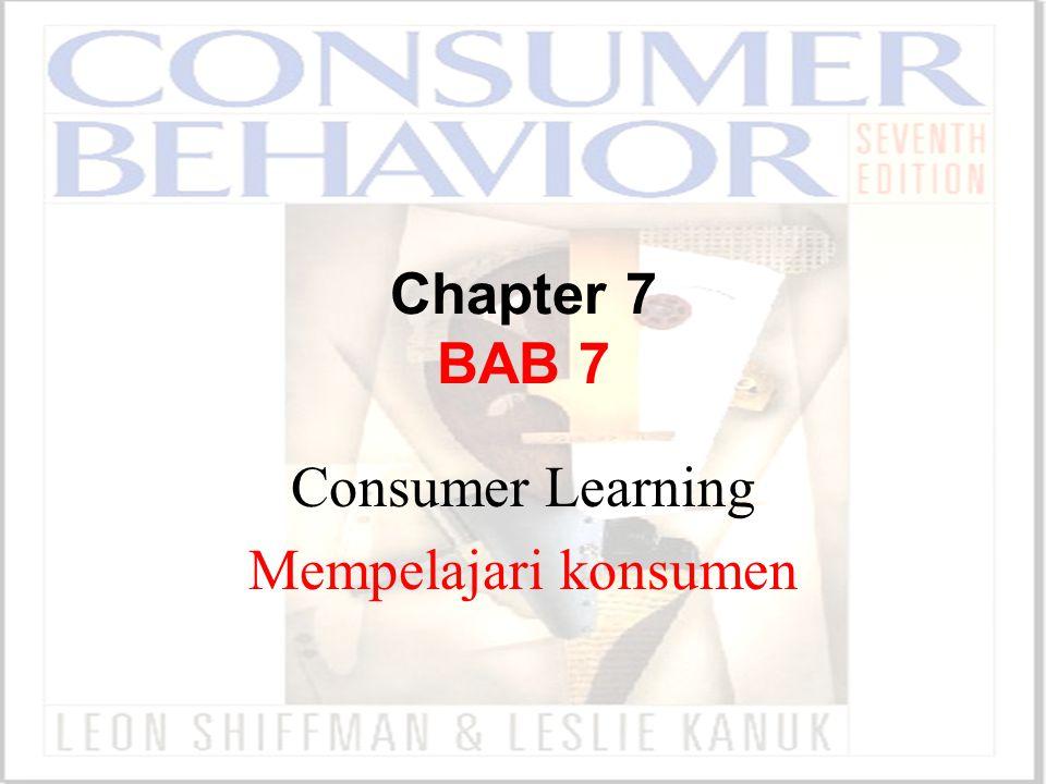 Consumer Learning Mempelajari konsumen