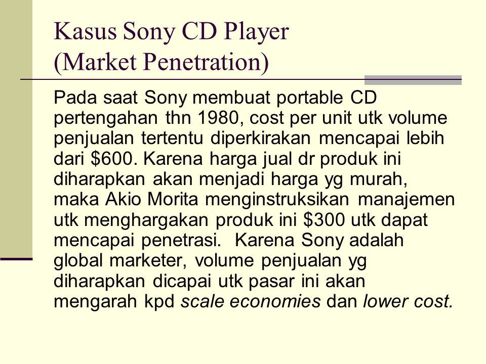 Kasus Sony CD Player (Market Penetration)