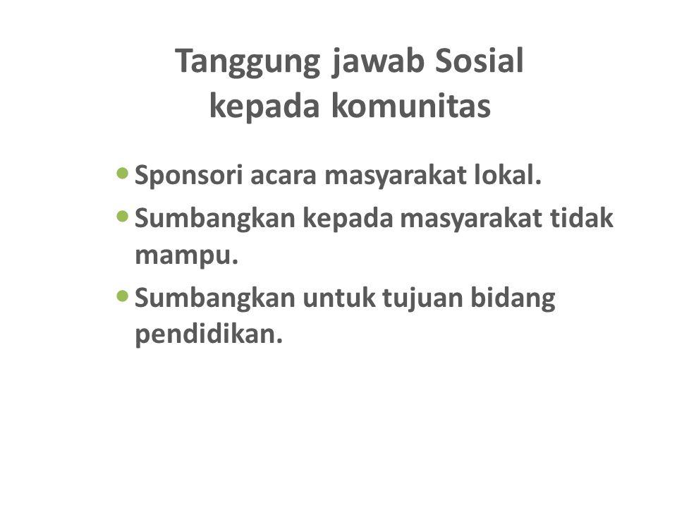 Tanggung jawab Sosial kepada komunitas