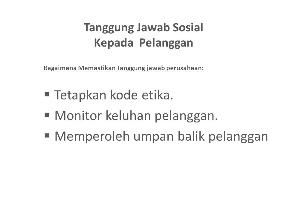 Tanggung Jawab Sosial Kepada Pelanggan