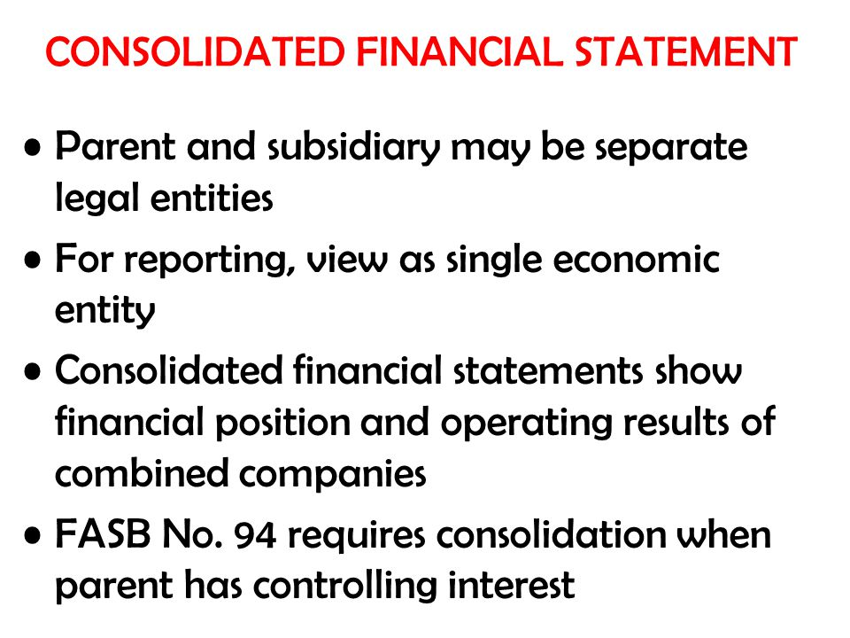 a report on the models of controlling financial interest consolidation of financial statements and g Insights april 23, 2014 in which they hold a controlling financial interest two models are typically consolidated financial statements often request a.