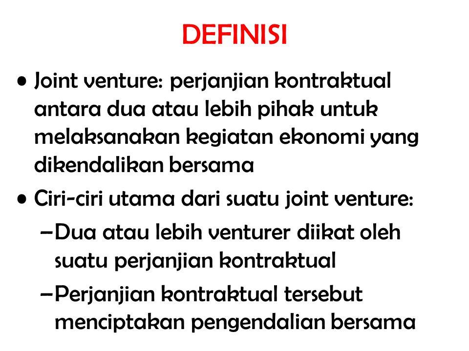 DEFINISI Joint venture: perjanjian kontraktual antara dua atau lebih pihak untuk melaksanakan kegiatan ekonomi yang dikendalikan bersama.