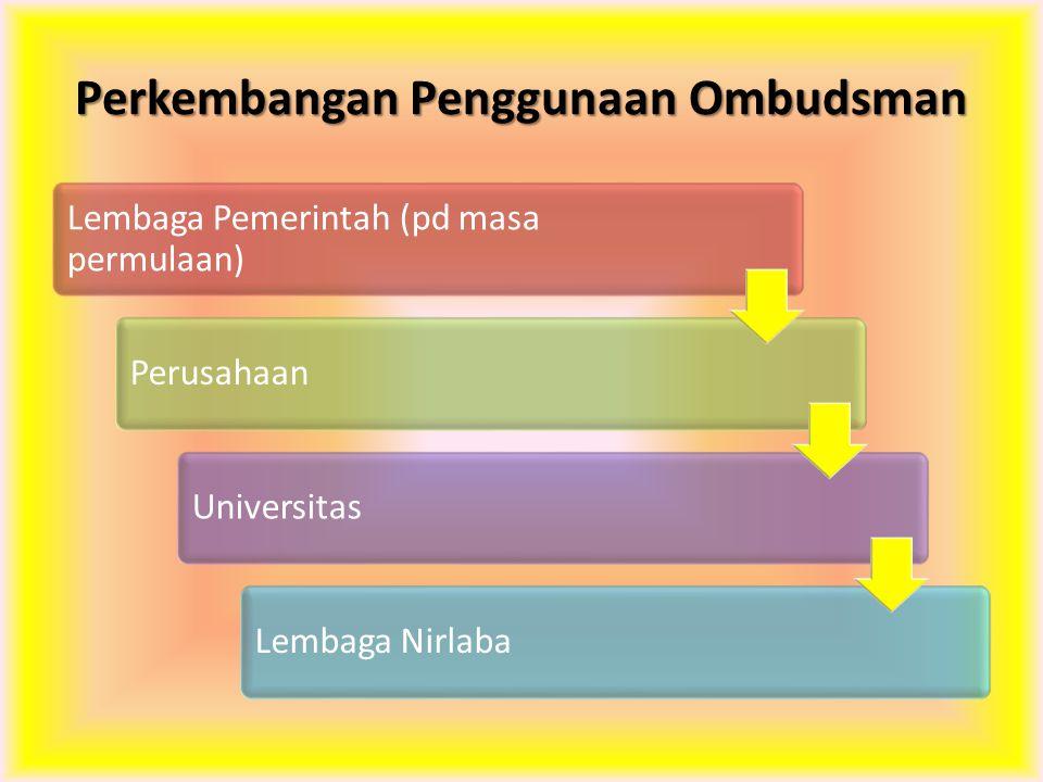 Perkembangan Penggunaan Ombudsman
