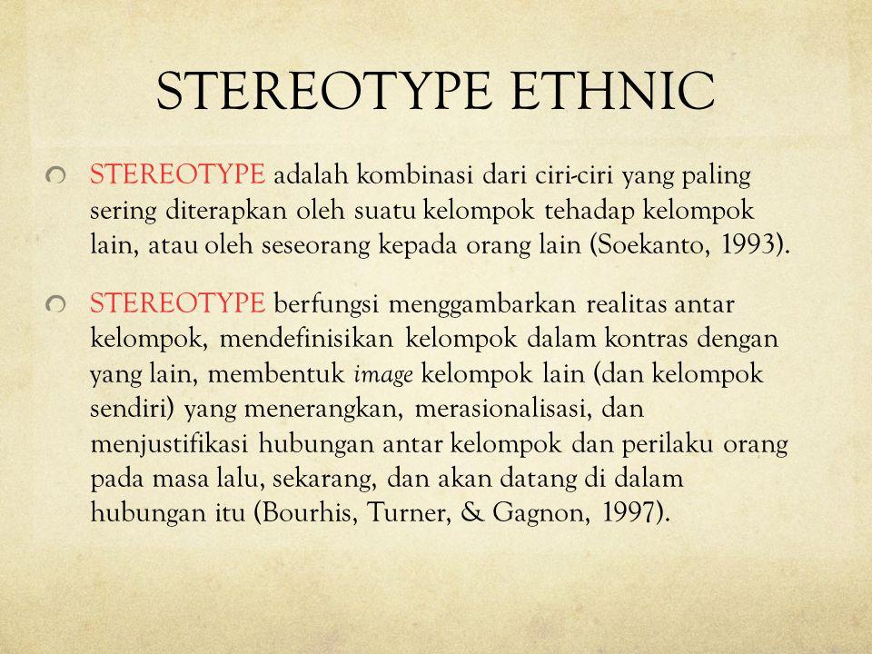 STEREOTYPE ETHNIC