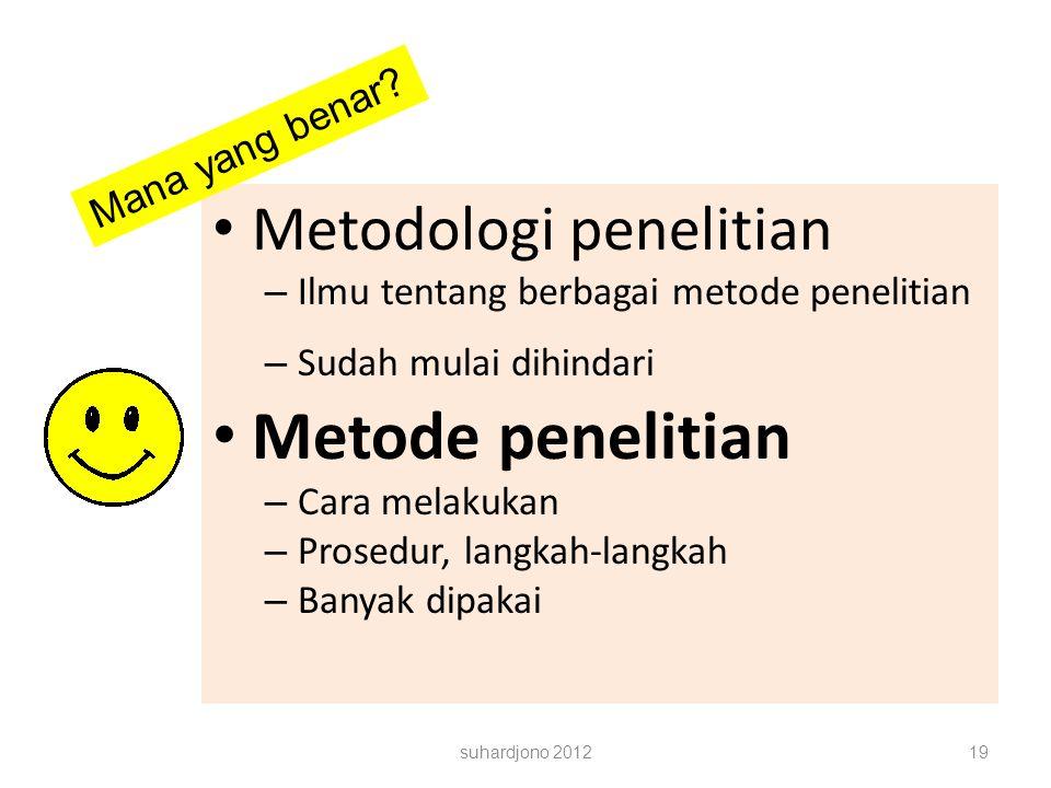 Metode penelitian Metodologi penelitian Mana yang benar
