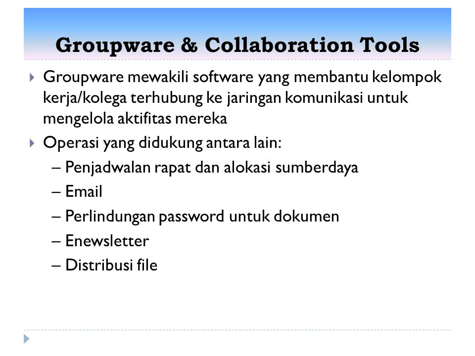 Groupware & Collaboration Tools