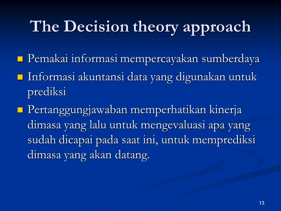 The Decision theory approach