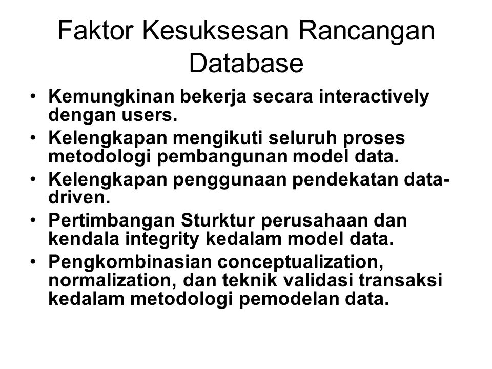 Faktor Kesuksesan Rancangan Database