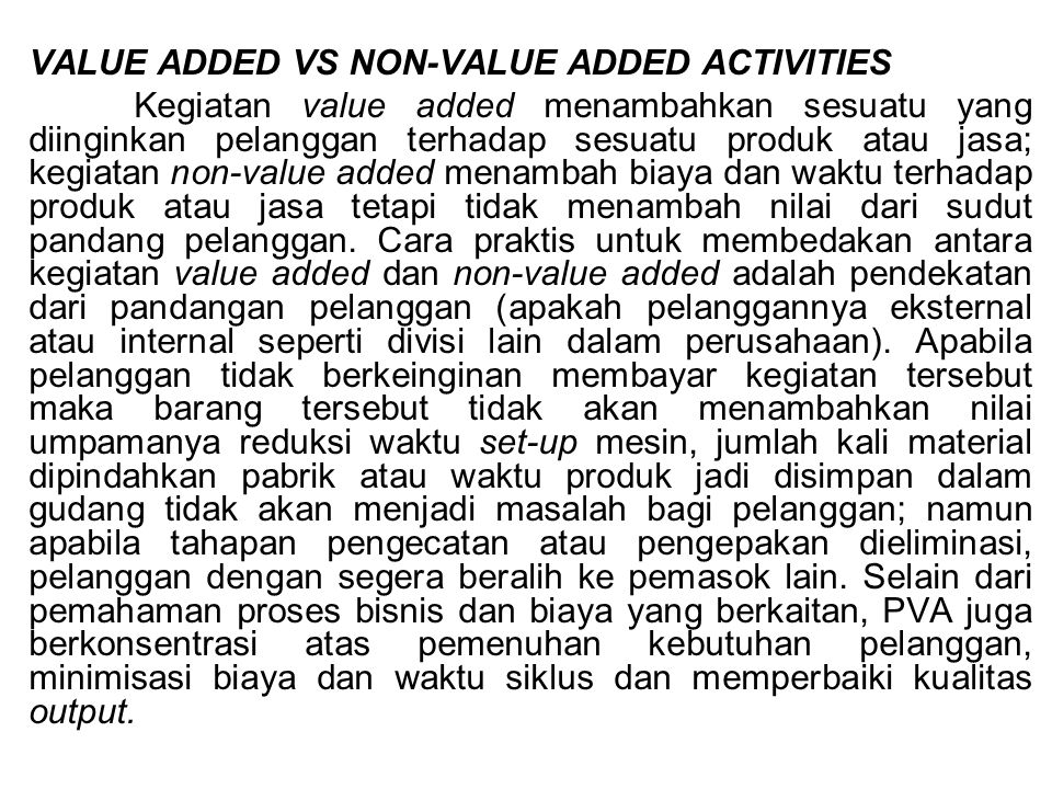VALUE ADDED VS NON-VALUE ADDED ACTIVITIES